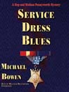 Service Dress Blues (MP3): Rep and Melissa Pennyworth Mystery Series, Book 5