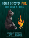 Bears Discover Fire, and Other Stories (MP3)