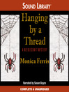 Hanging by a Thread (MP3): Needlecraft Mystery Series, Book 6