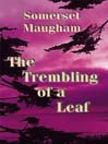 The Trembling of a Leaf (MP3)