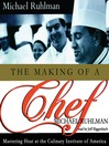 The Making of a Chef (MP3): Mastering Heat at the Culinary Institute