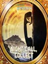 Night Call, Collect (MP3): Bradbury Thirteen Series, Episode 8
