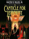 A Canticle for Leibowitz (MP3): Saint Leibowitz Series, Book 1