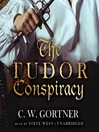 The Tudor Conspiracy (MP3): Spymaster Chronicles Series, Book 2