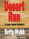Desert Run (MP3): Lena Jones Mystery Series, Book 4