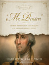 Mr. President (MP3): George Washington and the Making of the Nation's Highest Office