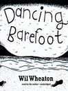 Dancing Barefoot (MP3): Five Short But True Stories About Life in the So-Called Space Age