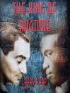 The King of Ragtime (MP3): Brun Campbell Ragtime Mystery Trilogy, Book 2