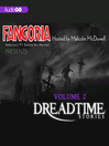 Fangoria's Dreadtime Stories, Volume Two (MP3): From Fangoria, America's #1 Source for Horror