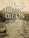 The Wrong Hill to Die On (MP3): Alafair Tucker Series, Book 6