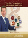 The DNA of Business for Network Marketing (MP3): A Model for Success