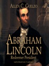 Abraham Lincoln (MP3): Redeemer President