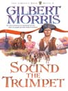 Sound the Trumpet (MP3): The Liberty Bell Series, Book 1