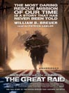 The Great Raid (MP3): Rescuing the Doomed Ghosts of Bataan and Corregidor