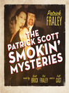 The Patrick Scott Smokin' Mysteries (MP3)