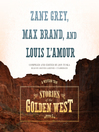 Stories of the Golden West, Book 5 (MP3): A Western Trio