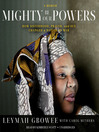 Mighty Be Their Powers (MP3): How Sisterhood, Prayer, and Sex Changed a Nation at War; a Memoir