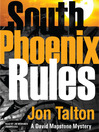 South Phoenix Rules (MP3): David Mapstone Mystery Series, Book 6