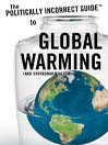 The Politically Incorrect Guide<sup>TM</sup> to Global Warming (and Environmentalism) (MP3)