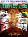 Old-Time Radio Parodies (MP3): Best of the Comedy-O-Rama Hour, Season 2