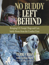 No Buddy Left Behind (MP3): Bringing US Troops' Dogs and Cats Safely Home from the Combat Zone