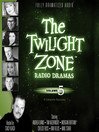 The Twilight Zone Radio Dramas, Volume 5 (MP3)