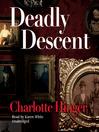 Deadly Descent (MP3): Lottie Albright Series, Book 1