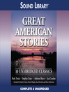 Great American Stories (MP3): Ten Unabridged Classics