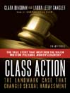 Class Action (MP3): The Landmark Case That Changed Sexual Harassment