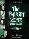 The Twilight Zone Radio Dramas, Volume 25 (MP3)