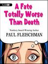 A Fate Totally Worse Than Death (MP3)
