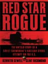 Red Star Rogue (MP3): The Untold Story of a Soviet Submarine's Nuclear Strike Attempt on the U. S.