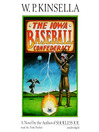 The Iowa Baseball Confederacy (MP3)
