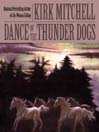 Dance of the Thunder Dogs (MP3): Emmett Parker and Anna Turnipseed Mystery Series, Book 5