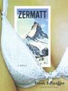 Zermatt (MP3): Calvin Becker Trilogy, Book 3