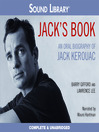 Jack's Book (MP3): An Oral Biography of Jack Kerouac