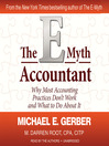 The E-Myth Accountant (MP3): Why Most Accounting Practices Don't Work and What to Do about It