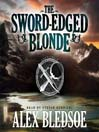 The Sword-Edged Blonde (MP3): Eddie LaCrosse Series, Book 1
