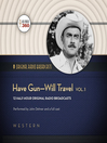 Have Gun, Will Travel, Volume 1 (MP3)
