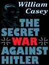 The Secret War Against Hitler (MP3)