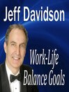 Work-Life Balance Goals (MP3)