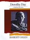 Dorothy Day (MP3): A Radical Devotion
