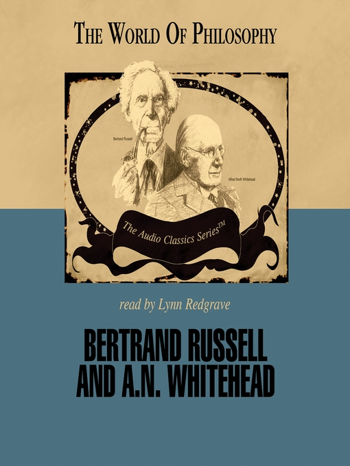Bertrand Russell and A. N. Whitehead (MP3)