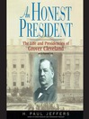 An Honest President (MP3): The Life and Presidencies of Grover Cleveland