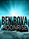 Moonrise (MP3): The Grand Tour Series, Book 4; The Moonbase Saga, Book 1