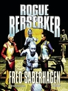 Rogue Berserker (MP3): Berserker Series, Book 17