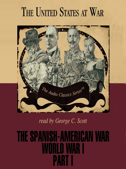 The Spanish-American War and World War I, Part I (MP3)