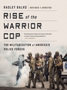 Rise of the Warrior Cop (MP3): The Militarization of America's Police Forces