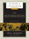 The Reformation (MP3): Story of Civilization Series, Book 6