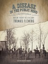 A Disease in the Public Mind (MP3): A New Understanding of Why We Fought the Civil War